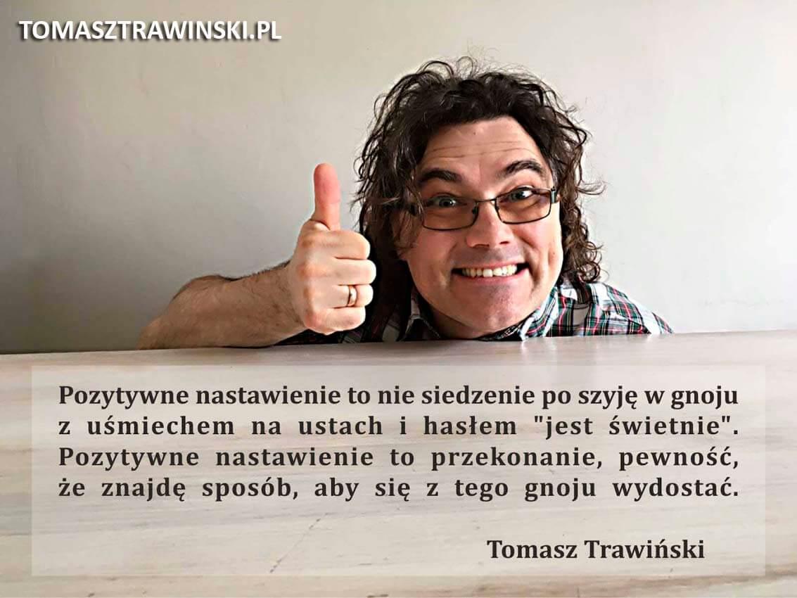 Tomasz Trawiński- Życie w iluzji.